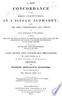 A New Concordance to the Holy Scriptures, in a Single Alphabet