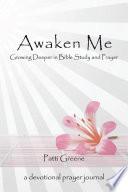 Awaken Me Book