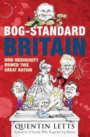 Bog-Standard Britain