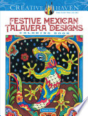 Creative Haven Festive Mexican Talavera Designs Coloring Book