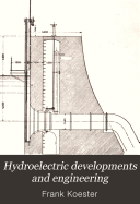 Hydroelectric Developments and Engineering
