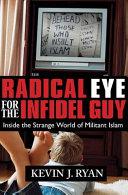 Radical Eye For The Infidel Guy