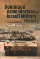 Combined Arms Warfare in Israeli Military History