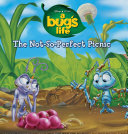 A Bug's Life: The Not-So-Perfect Picnic