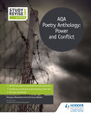 Study and Revise for GCSE  AQA Poetry Anthology  Power and Conflict