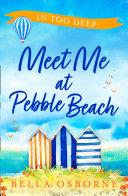 Meet Me at Pebble Beach: Part Two – In Too Deep Pdf/ePub eBook