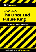 CliffsNotes on White's The Once and Future King [Pdf/ePub] eBook
