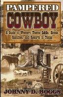 Pampered Cowboy