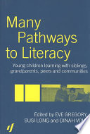 many pathways to literacy gregory eve long susi volk dinah