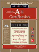 Comptia A Certification All In One Exam Guide Ninth Edition Exams 220 901 220 902