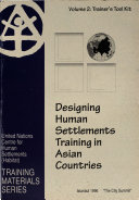 Designing Human Settlements Training in Asian Countries  Trainer s tool kit