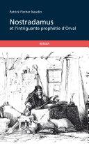 Pdf Nostradamus et l'intrigante prophétie d'Orval Telecharger
