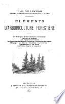 Éléments d'arboriculture forestière...