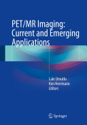 PET MR Imaging  Current and Emerging Applications