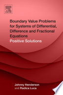 Boundary Value Problems for Systems of Differential  Difference and Fractional Equations