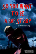 So you wanna be a rap star?