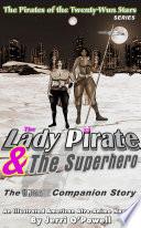 The Lady Pirate   The Superhero