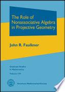 The Role of Nonassociative Algebra in Projective Geometry