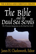 The Bible and the Dead Sea Scrolls: The scrolls and Christian origins