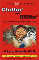 Chillin' and Killin': A Handbook on American Street Gangs