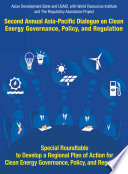 Second Asia   Pacific Dialogue on Clean Energy Governance  Policy  and Regulation