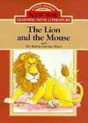 The Lion and the Mouse   And  Mr Rabbit and the Moon