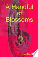 A Handful of Blossoms Book