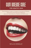 Gum Disease Cure for Healthy Gum