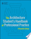 The Architecture Student s Handbook of Professional Practice Book PDF