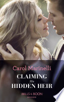 Claiming His Hidden Heir Mills Boon Modern Secret Heirs Of Billionaires Book 13