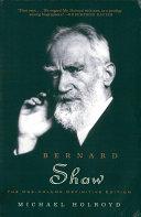 Bernard Shaw  The One Volume Definitive Edition