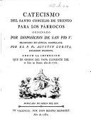 Catecismo del Santo Concilio de Trento     traducido en lengua castellana por el P  Fr  Agust  n Zorita  etc