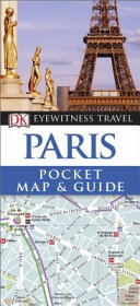 DK Eyewitness Pocket Map and Guide  Paris