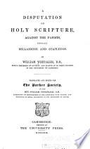 A Disputation on Holy Scripture