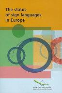 The Status of Sign Languages in Europe