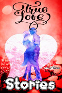 Love Stories Hindi: Real True & Romantic Love, Falling in Love, Unconditional Love, One Sided Love & Breakup Stories 2020 Pdf/ePub eBook