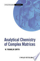 Analytical Chemistry of Complex Matrices Book