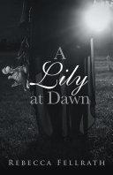 A Lily at Dawn [Pdf/ePub] eBook
