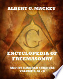 Encyclopedia Of Freemasonry And Its Kindred Sciences, Volume 3: M-R