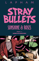Stray Bullets: Sunshine & Roses Vol. 1: