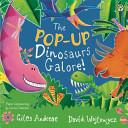 Dinosaurs Galore! (Pop Up Edition)