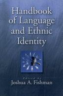 Handbook of Language   Ethnic Identity