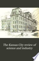 The Kansas City Review of Science and Industry Book