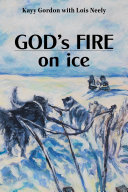 God s Fire on Ice