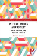 Internet Memes and Society