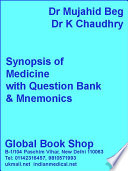 """""""Synopsis of Medicine with question Bank & Mnemonics"""" by Dr Mujahid Beg, Dr K Chaudhry, Saksham Chaudhry"""