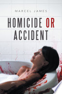 Homicide or Accident