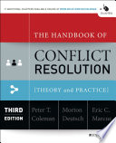 The Handbook of Conflict Resolution  : Theory and Practice