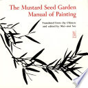 The Mustard Seed Garden Manual Of Painting A Facsimile Of The 1887 1888 Shanghai Edition [Pdf/ePub] eBook