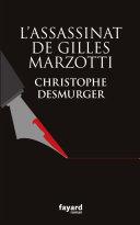 Pdf L'assassinat de Gilles Marzotti Telecharger